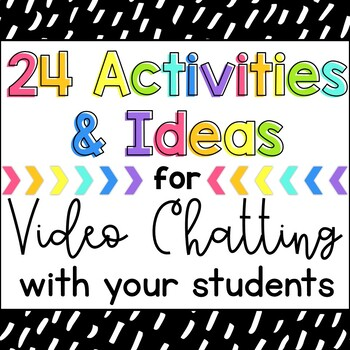 20 Video Chatroom Meeting Activites {instructions for Zoom & Google Meet}